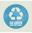 Go Green Eco Recycling Concept vector image vector image