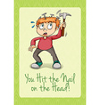Hit the nail on the head vector image vector image