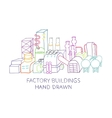 Hand draw of factory buildings vector image vector image