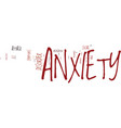 kw anxiety text background word cloud concept vector image vector image