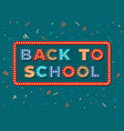 back to school retro banner fun education flyer vector image