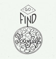 go find yourself on vintage background vector image vector image