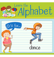 Flashcard alphabet D is for dance vector image vector image
