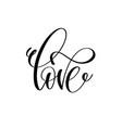 love handwritten typographic poster ink handmade vector image vector image