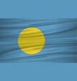palau flag flag of palau blowig in the wind eps vector image vector image