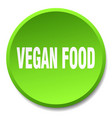 vegan food green round flat isolated push button vector image vector image
