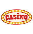 casino signboard banner with glowing bulbs vector image