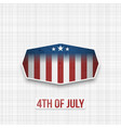 fourth of july badge for print or web vector image vector image