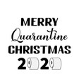 merry quarantine christmas lettering with toilet vector image vector image