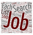Organize Your Job Search text background wordcloud vector image vector image