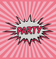 patry pop art background with explosion effect vector image