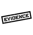Evidence rubber stamp vector image vector image