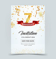 invitation card template 7 years anniversary vector image vector image