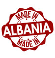 made in albania sign or stamp vector image vector image