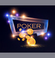 poker banner gambling game shining design with vector image