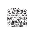 ramadan quote today i am thankful for having