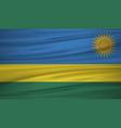 rwanda flag flag of rwanda blowig in the wind vector image