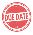 due date sign or stamp vector image