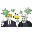 donald trump and hassan rouhani vs coronavirus vector image vector image
