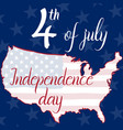 inscription 4th of july independence day flag and vector image