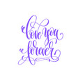love you forever - hand lettering love quote to vector image vector image