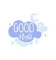 good night positive quote hand wriiten lettering vector image vector image