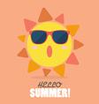 Hello Summer with happy sun vector image