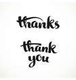 Thank you and thanks calligraphic inscription for vector image vector image