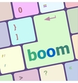boom button on computer pc keyboard key vector image vector image