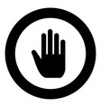 open human hand black icon in circle vector image
