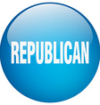 republican blue round gel isolated push button vector image vector image