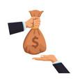 businessmen hands with money bag vector image