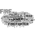what you need to become a firefighter text word vector image vector image
