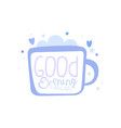 good evening darling positive quote hand vector image vector image