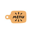 wooden cutting board with lettering menu vector image vector image