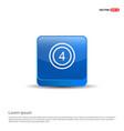 cricket 4 icon - 3d blue button vector image
