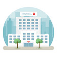 hospital building in a big city flat design vector image