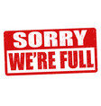 sorry were full grunge rubber stamp vector image vector image