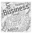 Tips And Advice When Starting Your Home Based vector image vector image