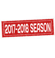 2017-2018 season grunge rubber stamp vector image vector image