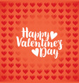 inscription happy valentines day with hearts vector image vector image
