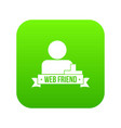web friends icon green vector image