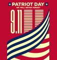patriot day vintage banner or poster vector image