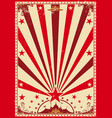 circus vintage red poster vector image vector image
