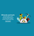 minerals and tools banner horizontal concept vector image