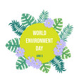 world environment day card vector image vector image