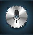 Microphone Icon on metallic background vector image