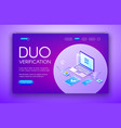duo verification technology vector image vector image