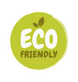 eco friendly fresh healthy organic vegan food vector image