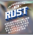 strength typeface rust vector image vector image